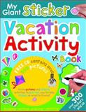 My Giant Sticker Vacation Activity Book, Roger Priddy, 0312502885