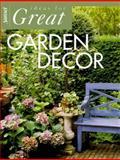 Great Garden Decor, Sunset Publishing Staff, 037603288X
