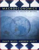 Macroeconomics : Understanding the Wealth of Nations, Miles, 0470842881