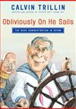 Obliviously on He Sails, Calvin Trillin, 1400062888
