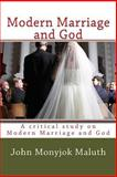 Modern Marriage and God, John Maluth, 1480192880