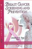 Breast Cancer Screening and Prevention, Pegg, Jonathan D., 1612092888