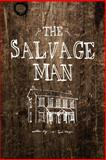 The Salvage Man, Kurt A. Meyer, 1619332884