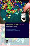 Improving Literacy in the Primary School, Wragg, E. C. and Wragg, C. M., 0415172888