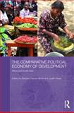 The Comparative Political Economy of Development : Africa and South Asia, , 0415552885