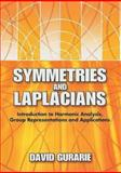 Symmetries and Laplacians, David Gurarie, 0486462889