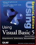 Using Visual Basic 5 : Special Edition, McKelvy, Mike, 0789712881