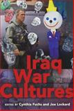 Iraq War Cultures, Lockard, Joe and Fuchs, Cynthia, 1433102889