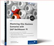Mastering IDoc Business Scenarios with SAP NetWeaver PI, Krawczyk, Michal and Kowalczewski, Michal, 1592292887