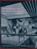 Designing the Modern Interior : From the Victorians to Today, , 1847882889