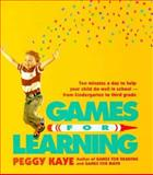 Games for Learning, Peggy Kaye, 0374272883
