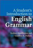 A Student's Introduction to English Grammar, Huddleston, Rodney and Pullum, Geoffrey K., 0521612888
