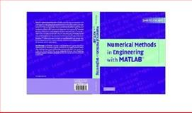 Numerical Methods of Engineering with MATLAB, Kiusalaas, Jaan, 0521852889