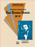 Four Spanish Dances, Op. 37, Granados, Enrique, Barrueco, Manuel, 0769212883