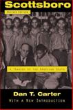Scottsboro : A Tragedy of the American South, Carter, Dan T., 0807132888