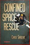 Confined Space Rescue, Sargent, Chase, 0912212888