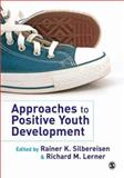 Approaches to Positive Youth Development, , 1412922887