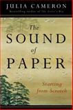 The Sound of Paper, Julia Cameron, 1585422886