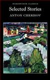 Anton Chekhov, Selected Stories, Anton Chekhov, 1853262889