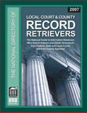 Local Court and County Record Retrievers 2007, Sankey & Weber, 1879792885