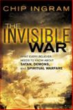 The Invisible War, Chip Ingram, 0801012880