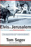 Elvis in Jerusalem, Tom Segev and Haim Watzman, 0805072888