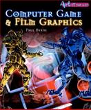 Computer Game and Film Graphics, Paul Byrne, 1403482888
