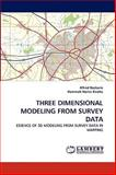 Three Dimensional Modeling from Survey Dat, Alfred Bockarie and Hammah Noriss Kweku, 3838372883