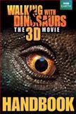 Walking with Dinosaurs Handbook, Calliope Glass, 0062232886