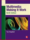 Multimedia - Making It Work, Vaughan, Tay, 0071832882