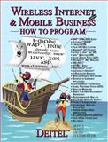 Wireless Internet and Mobile Business How to Program, Deitel, Harvey M. and Deitel, Paul J., 0130092886