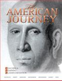 The American Journey Vol. 1 : Teaching and Learning Classroom Edition, Volume 1, Goldfield, David and Weir, Robert, 0136032885
