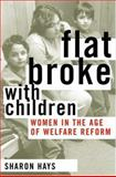 Flat Broke with Children, Sharon Hays, 0195132882
