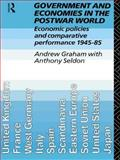 Government and Economies in the Postwar World, Andrew Graham and Anthony Seldon, 0415072883