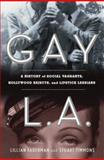 Gay L. A., Lillian Faderman and Stuart Timmons, 046502288X