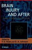 Brain Injury and After : Towards Improved Outcome, , 0471962880