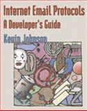 Internet Email Protocols : A Developer's Guide, Johnson, Kevin, 0201432889