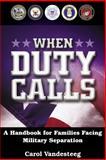 When Duty Calls, Carol Vandesteeg, 0781442885