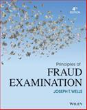 Principles of Fraud Examination, Joseph T. Wells, 1118582888