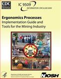 Ergonomics Processes: Implementation Guide and Tools for the Mining Industry, Janet Torma-Krajewski and Lisa Steiner, 1492952885