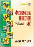 Macromedia Director MX, Against the Clock, Inc. Staff, 0131132881