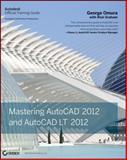Mastering AutoCAD 2012 and AutoCAD LT 2012, George Omura, 0470952881