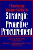 A Purchasing Manager's Guide to Strategic Proactive Procurement 9780814402887