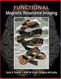 Functional Magnetic Resonance Imaging, Huettel, Scott A. and Song, Allen W., 0878932887