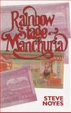 Rainbow Stage-Manchuria, Steve Noyes, 0889822883
