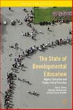 The State of Developmental Education : Higher Education and Public Policy Priorities, Parker, Tara L. and Bustillos, Leticia Tomas, 1137382880