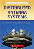 Distributed Antenna Systems : Open Architecture for Future Wireless Communications, , 1420042882