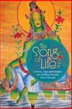 The Song of Life, George E. Samuels, 1475972881