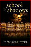 School of Shadows, C. Schutter, 1492872881