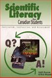 Scientific Literacy for Canadian Students : Curriculum, Instruction and Assessment, Roscoe, Keith, 1550592882